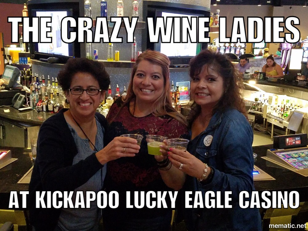 #thecrazywineladies at #kickapoo